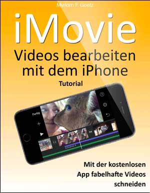 E-Book: iMovie - Videos bearbeiten mit dem iPhone