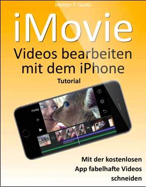 E-Book: iMovie - Videos bearbeiten mit dem iPhone